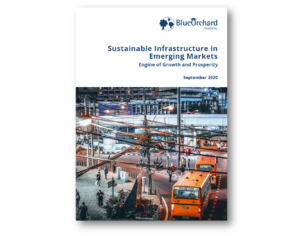Sustainable Infrastructure in Emerging Markets - Engine of Growth and Prosperity